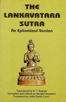 The Lankavatara Sutra (An Epitomized Version)