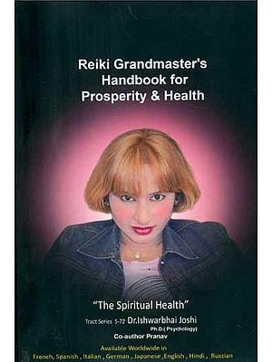 Reiki Grandmaster's Handbook for Prosperity & Health