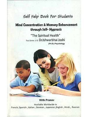 Mind Concentration & Memory Enhancement through Self-Hypnosis