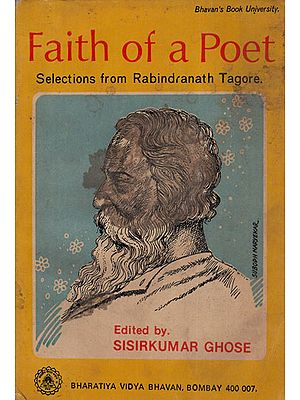 Faith of a Poet- Selections from Rabindranath Tagore (An Old and Rare Book)