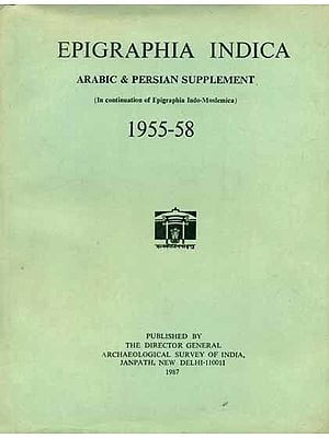 Epigraphia Indica - Arabic and Persian Supplement, 1955 to 58 (An Old and Rare Book)