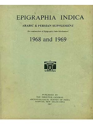 Epigraphia Indica - Arabic and Persian Supplement, 1968 and 1969 (An Old and Rare Book)
