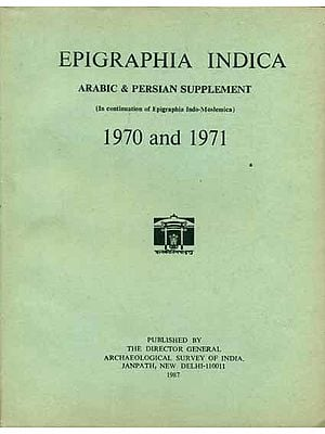 Epigraphia Indica - Arabic and Persian Supplement, 1970 and 1971 (An Old and Rare Book)
