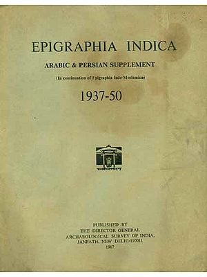 Epigraphia Indica - Arabic and Persian Supplement, 1937 to 50 (An Old and Rare Book)