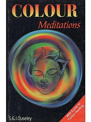 Colour Meditations