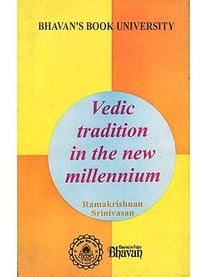 Vedic Tradition in the New Millennium (An Old and Rare Book)