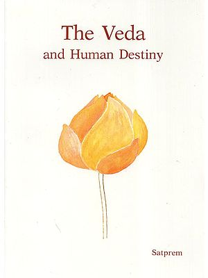 The Veda and Human Destiny