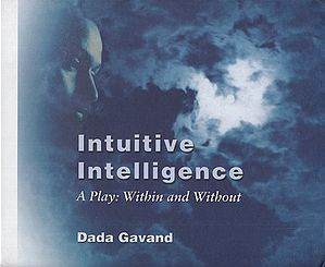 Intuitive Intelligence (A Play: Within and Without)
