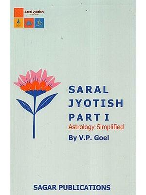 Saral Jyotish Part-1 (Astrology Simplified)