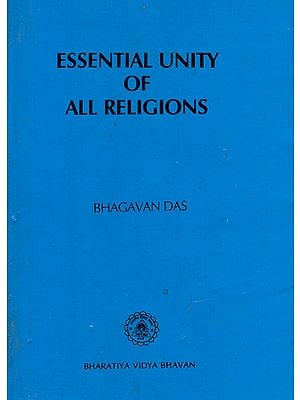 Essential Unity of All Religions (An Old and Rare Book)