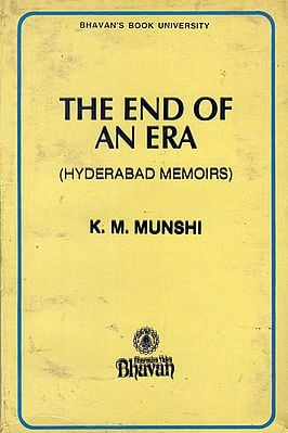 The End of an Era- Hyderabad Memoirs (An Old and Rare Book)