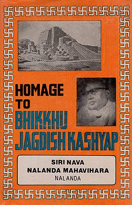 Homage to Bhikkhu Jagdish Kashyap- Commemoration Volume (An Old and Rare Book)