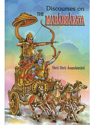 Discourses on The Mahabharata
