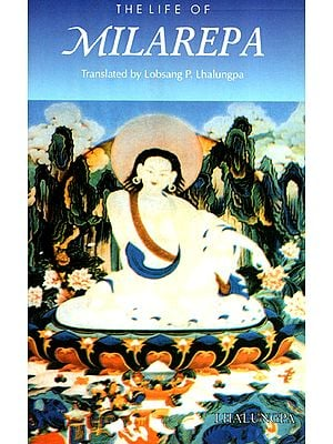 The Life of Milarepa (Biography)