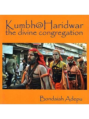 Kumbha at Haridwar the divine Congregation