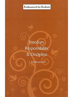 Freedom, Responsibility and Discipline
