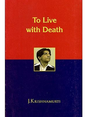 To Live with Death