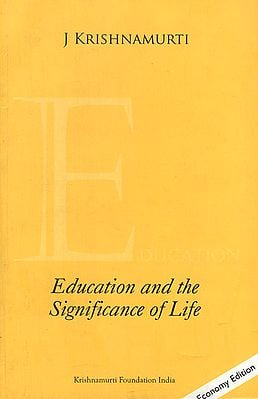 Education and the Significance of Life (Economy Edition)