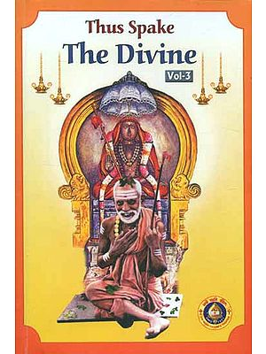 Thus Spake The Divine (Volume-III)