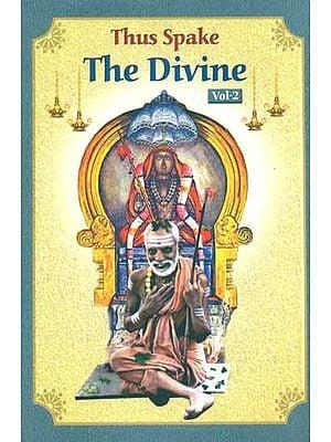 Thus Spake The Divine (Volume-II)