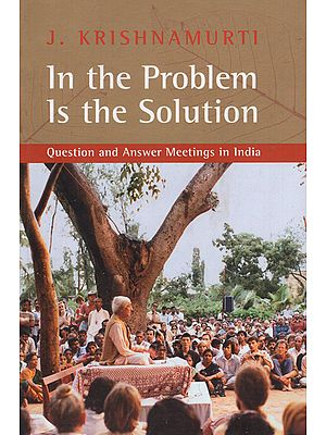 In the Problem is the Solution- Question and Answer Meetings in India