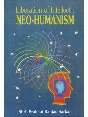 Liberation of Intellect: Neo-Humanism