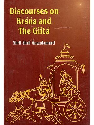 Discourses on Krsna and The Gita