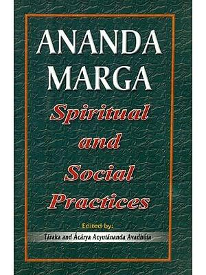 Ananda Marga - Spiritual and Social Practices