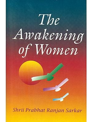 The Awakening of Women