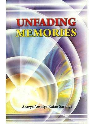 Unfading Memories