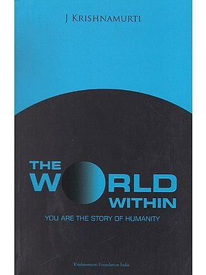 The World Within (You Are The Story of Humanity)