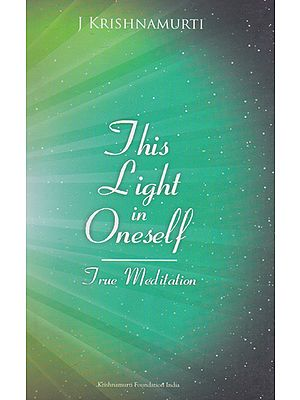 This Light in Oneself (True Meditation)