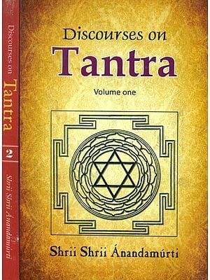 Discourses on Tantra (Set of 2 Volumes)