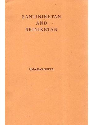 Santiniketan and Sriniketan