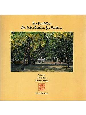 Santiniketan- An Introduction for Visitors