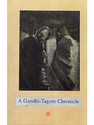 A Gandhi-Tagore Chronicle (An Old and Rare Book)