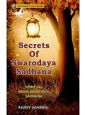 Secrets of Swarodaya Sadhana
