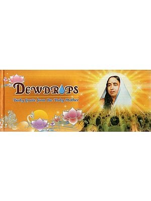 Dewdrops- Daily Quote from the Holy Mother
