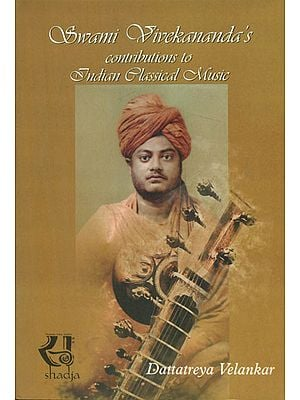 Swami Vivekananda's Contributions to Indian Classical Music