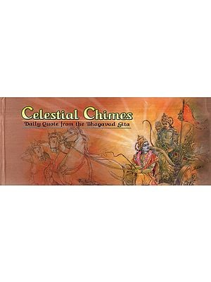 Celestial Chimes – Daily Quote from the Bhagavad Gita