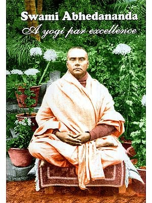 Swami Abhedananda- A Yogi Par Excellence