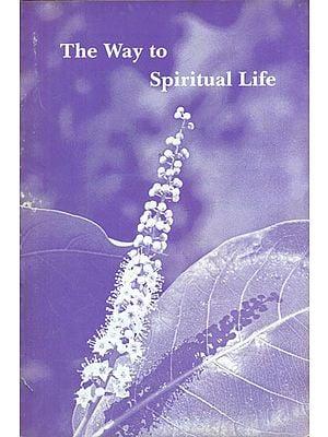 The Way to Spiritual Life