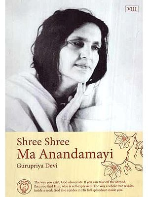 Shree Shree Ma Anandamayi- Gurupriya Devi (Vol-VIII)