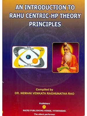 An Introduction to Rahu Centric-Hp Theory Principles