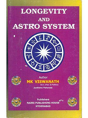 Longevity and Astro System