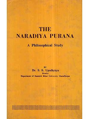 The Naradiya Purana- A Philosophical Study (An Old and Rare Book)