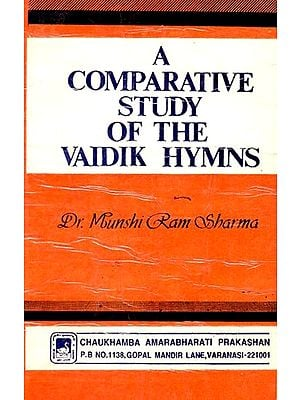 A Comparative Study of the Vaidik Hymns (An Old and Rare Book)