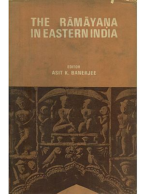 The Ramayana in Eastern India (An Old and Rare Book)