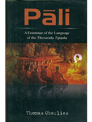 Pali - A Grammar of the Language of the Theravada Tipitaka
