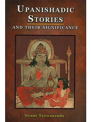 Upanishadic Stories and Their Significance
